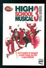 HIGH SCHOOL MUSICAL 3 WALT DISNEY LIBRI 2008 SENIOR YEAR CINEMA CON ADESIVI