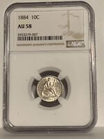 1884 BETTER DATED SEATED LIBERTY DIME  NGC  AU-58  WHITE WITH NICE LUSTER
