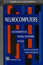 Neurocomputers: An Overview of Neural Networks in Vlsi (Chapman & Hall-ExLibrary