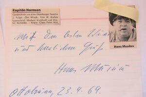 2 alte  Originalautogramme  HANS MUSÄUS  von 1968     (+1981)