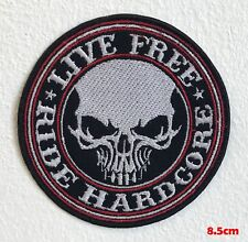 Live Free Ride Hardcore Biker patch Iron Sew on Embroidered Patch #1602
