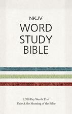 NKJV Word Study Bible, Hardcover: 1,700 Key Words that Unlock the Meaning of the