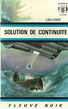 FLEUVE NOIR - ANTICIPATION N° 382 : SOLUTION DE CONTINUITE - J. & D. LE MAY TTBE