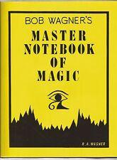 BOB WAGNER'S MASTER NOTEBOOK OF MAGIC 1992