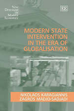 Modern State Intervention in the Era of Globalisation (New Directions in Modern