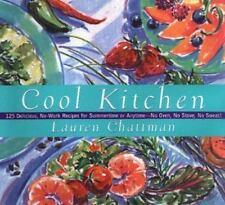 Cool Kitchen : By Lauren Chattman  125 Delicious, No-Work Receipes (HardCover)