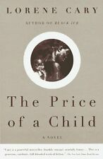The Price of a Child: A Novel by Lorene Cary