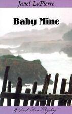 Baby Mine: A Meg Halloran and Vince Gutierrez Mystery Lapierre, Janet. Port Sil