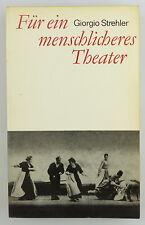 Taschenbuch: Für ein menschlicheres Theater von Georgio Strehler e744