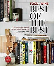 Food and Wine: Best of the Best Hardcover The Editors of Food & Wine