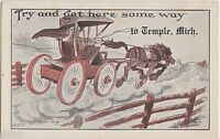 c1910 TEMPLE Michigan Mich Postcard Comic Horse Buggy TRY TO GET HERE!