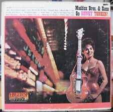 LP - Maddox Bros. Brothers & Rose - Go Honky Tonkin - Hilltop