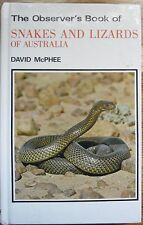 The Oberver's Book of Snakes And Lizards of Australia - David McPhee.  157 Pages