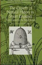 Growth of Natural History in Stuart England: From Gerard to the Royal-ExLibrary