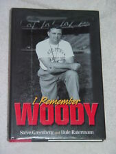 I Remember Woody by Steve Greenberg and Dale Raterman (2004, Hardcover)