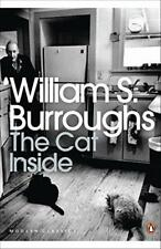 The Cat Inside (Penguin Modern Classics) by William S Burroughs, NEW Book, FREE