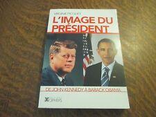 l'image du president de JOHN KENNEDY a BARACK OBAMA - VIRGINIE PICQUET