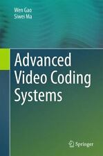 Advanced Video Coding and Systems by Wen Gao and Siwei Ma (2015, Hardcover)