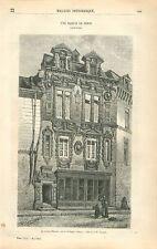 Maison Milsand Rue des Forges à Dijon Côte-d'Or Bourgogne GRAVURE OLD PRINT 1863