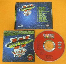 CD Compilation WEEKENDANCE RTL 102.5 Scooter Ice mc Virus e demon no mc lp (C37)