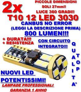2 T10 12 LED 3030 CANBUS NO ERRORE LUCE POSIZIONE TARGA INTERNI 800 LUMEN! TOP!!