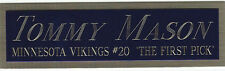 TOMMY MASON NAMEPLATE for AUTOGRAPHED SIGNED FOOTBALL-HELMET-JERSEY-PHOTO CASE