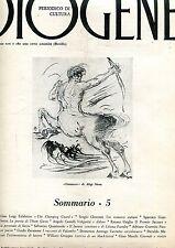 DIOGENE n° 5 1964 Falabrino Checconi Gamberini Castelli Usiglio Quasimodo Marchi