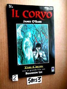 JAMES O'BARR IL CORVO N° 1 DELL'OTTOBRE 1994  ANCORA CON CELLOFAN      (5BIS3)
