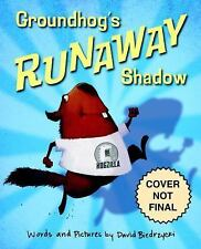 Groundhog's Runaway Shadow-NEW softcover book