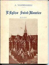 L'EGLISE SAINT-MAURICE - LILLE - A. Vandenaeele 1950 - NORD - PAS-DE-CALAIS