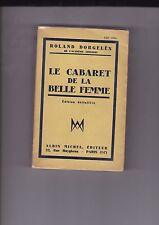 Roland Dorgelès - Le cabaret de la belle femme - Envoi de l'auteur