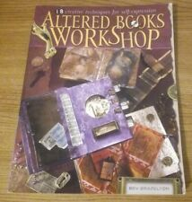 ALTERED BOOKS WORKSHOP 18 Creative Techniques Projects Bev Brazelton Craft Guide