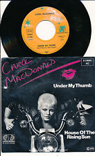 "CAROL MACDONALD 45 TOURS 7"" GERMANY UNDER MY THUMB (DES ROLLING STONES)"