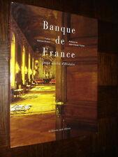 BANQUE DE FRANCE - Deux siècles d'histoire - T. Gaston-Breton 1999