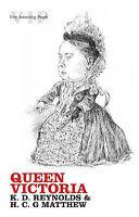 Queen Victoria by H.C.G. Matthew, K.D. Reynolds (Paperback, 2007)