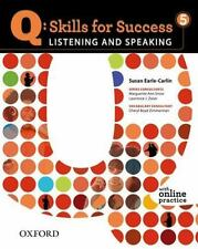 Q: Skills for Success 5 Listening & Speaking Student Book with Student Access Co
