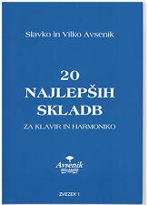 Akkordeon Noten : Slavko u Vilko AVSENIK - Die 20 schönsten Musikstücke Heft 1