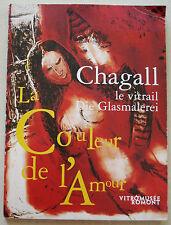 Chagall - Le vitrail /Die Glasmalerei: La Couleur de L'Amour VitroMusée Romont