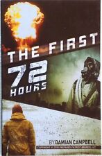 The First 72 Hours Paperback Damian Campbell 2018