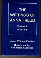 Writings of Anna Freud Volume 3 1939-1945 HC F/NF Infants Without Families