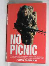 No Picnic: 3 Commando Brigade in the South Atlantic, 1982, Thompson, Julian, Exc