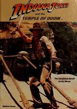 Indiana Jones and the Temple of Doom : The Storybook Based on the Movie