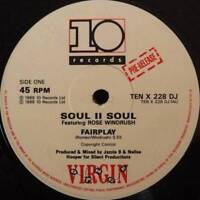 "12"": Soul II Soul Featuring Rose Windross - Fairplay - 10 Records - TENX 228 DJ"