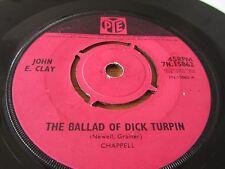 """JOHN. E. CLAY - BALLAD OF DICK TURPIN - RARE PYE 7"""" Single"""