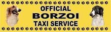 BORZOI OFFICIAL TAXI SERVICE  Dog Car Sticker  By Starprint