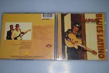Vargas Blues Band – Blues Latino. CD-Album