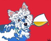 8x10 WESTIE w/ White Wine Terrier WHWT Dog Signed Art PRINT of Painting by VERN