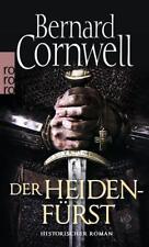 Der Heidenfürst / Sachsen-Uhtred Saga Bd. 7 von Bernard Cornwell (2014, Taschenbuch)