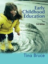 Early Childhood Education Third Edition (Hodder Arnold Publication),Tina Bruce