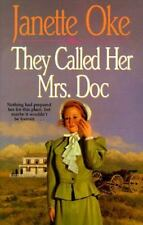 Women of the West: They Called Her Mrs. Doc Vol. 5 by Janette Oke (1992, Paperb…